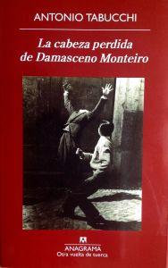 La Cabeza Perdida de Damasceno Monteiro, Antonio Tabucchi