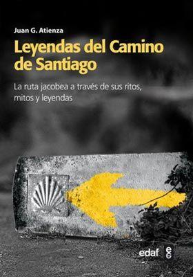 Libros de viajes sobre España: Leyendas del Camino de Santiago