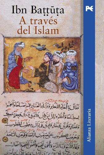 A través del Islam (Alianza Literaria (Al)) » Viajeros del