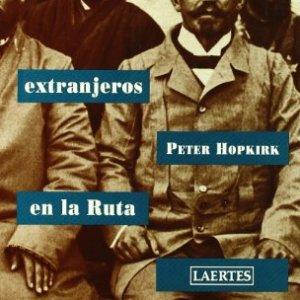 Demonios Extranjeros En La Ruta de La Seda (Spanish Edition) 1
