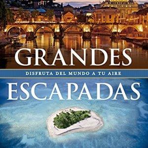 Grandes Escapadas (Viaje y Aventura) 6