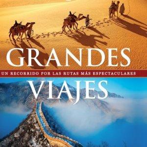 Grandes Viajes (Viaje Y Aventura) 6