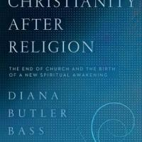 Christianity After Religion   Notes & Review