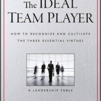 The Ideal Team Player | Notes & Reflections