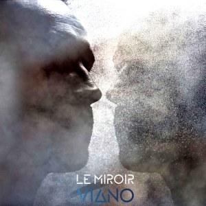 Le miroir single viano