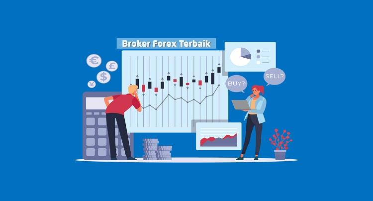 Broker Forex Terbaik dan Terpercaya di Dunia