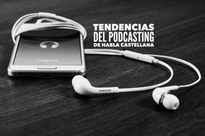 Tendencias del podcasting
