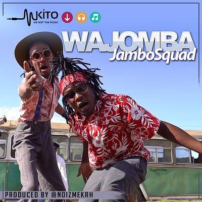 Jambo Squad - Wajomba | DOWNLOAD MP3