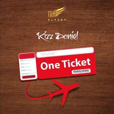 Kizz Daniel Ft. Davido - One Ticket | Download Mp3