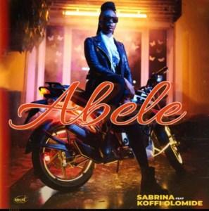 AUDIO | Sabrina ft Koffi Olomide – ABELE | Download