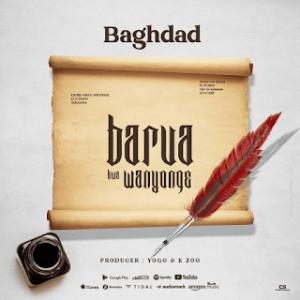 Download | Baghdad – Barua Kwa Mnyonge Mp3 Audio