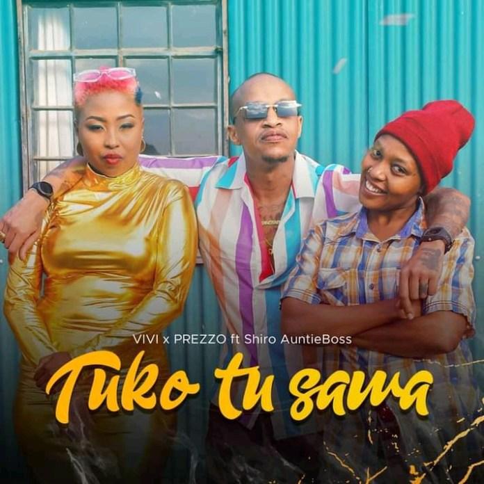 Download | Vivian Ft Prezzo & Shiro Auntie Boss – Uko Tu Sawa Mp3 Audio