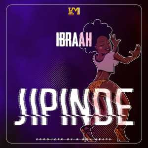 Download   Ibraah - Jipinde Mp3 Audio