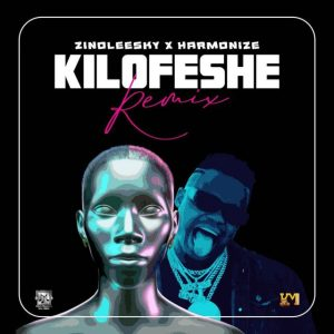 Download | Zinoleesky ft Harmonize – Kilofeshe Remix Mp3 Audio