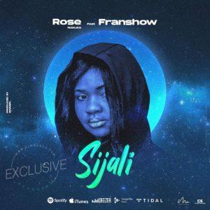 Download   Rose Ndauka Ft. Franshow – Sijali Mp3 Audio