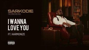 Download | Sarkodie ft Harmonize – I Wanna Love You Mp3 Audio