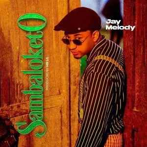 Download | Jay Melody – Sambaloketo Mp3 Audio