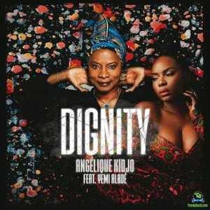Download | Yemi Alade - Dignity ft Angelique Kidjo Mp3 Audio