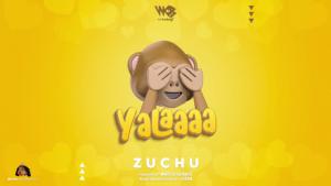Download   Zuchu – Yalaaaa ( yala ) Mp3 Audio