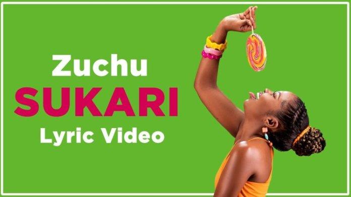 Zuchu – Sukari Lyrical Mp4 Download