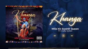 Download   Miss KK ft. Dully Sykes – Khanga Mp3 Audio