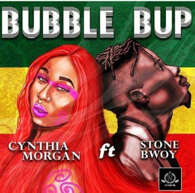 """Cynthia Morgan – """"Bubble Bup"""" ft. StoneBwoy"""