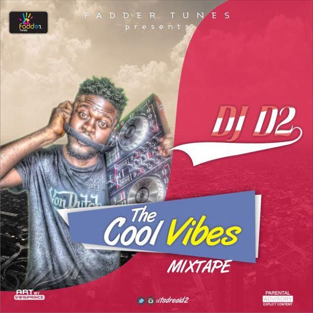 DJ D2 COOL VIBES  MIXTAPE