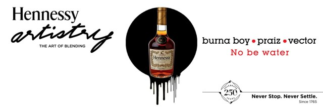The Official Hennessy Artistry 2015 VIDEO: Hennessy No be Water ft Burna Boy x Vector and Praiz