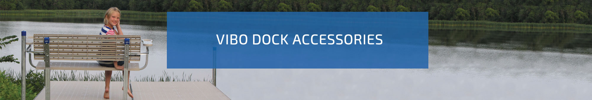 Vibo Marine Dock Accessories