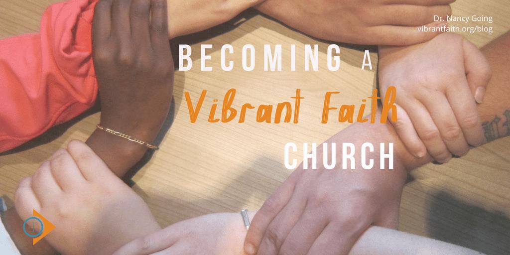 Becoming a Vibrant Faith Church