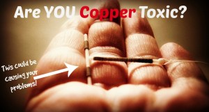 IUD-copper toxic