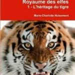 princesse melybel au royaume des elfes tome 1 l'héritage du tigre