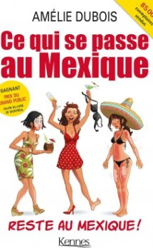 Amélie Dubois ce qui se passe au mexique reste au mexique