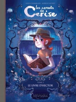 les carnets de Cerise tome 2 le livre d'hector