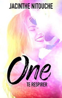 one tome 2 te respirer jacinthe nitouche