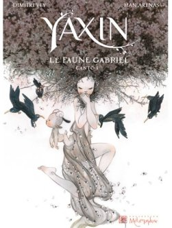yaxin canto tome 1 le faune gabriel