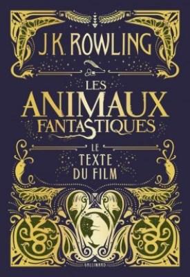 les animaux fantastiques livre