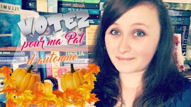 votez pour ma pal d'automne