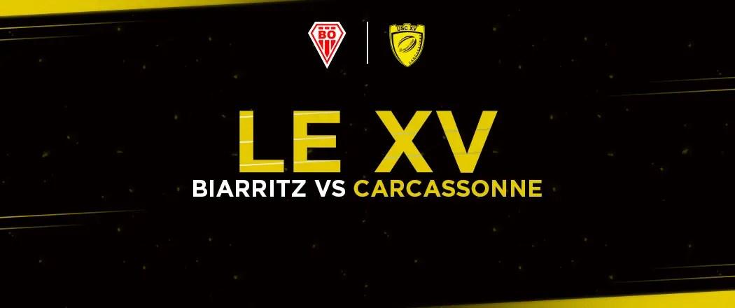 Pro D2 : La compo de Carcassonne pour affronter Biarritz