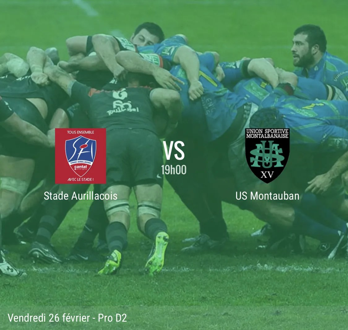 Rugby ProD2 ( Aurillac – Montauban ) : les compositions