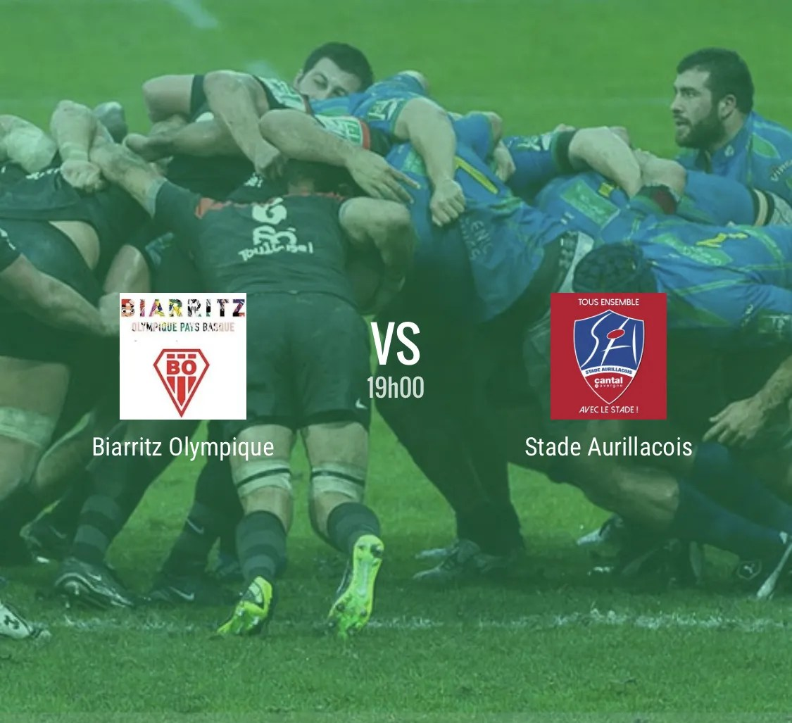 Pro D2 – Biarritz – Aurillac en direct