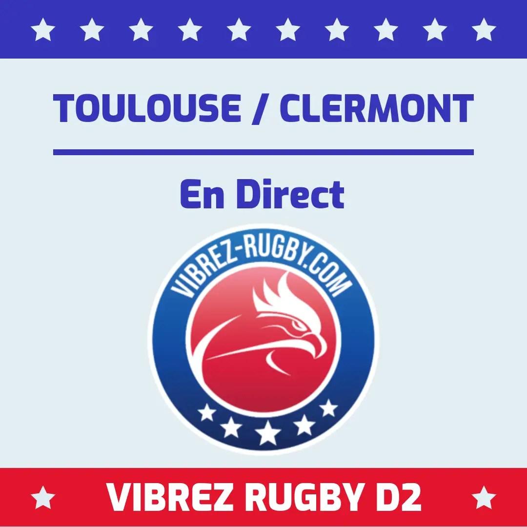 Toulouse Clermont en direct