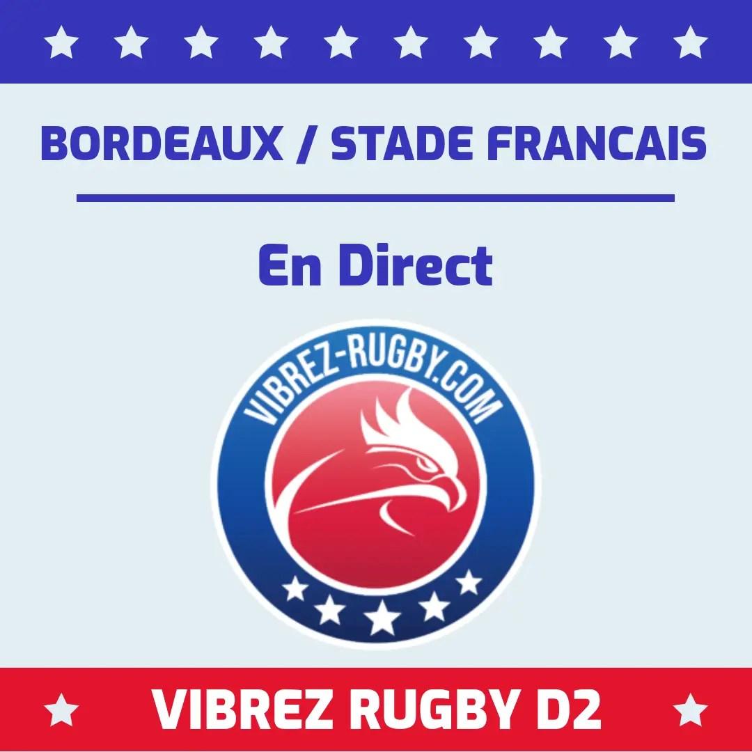 Bordeaux Stade Français en direct