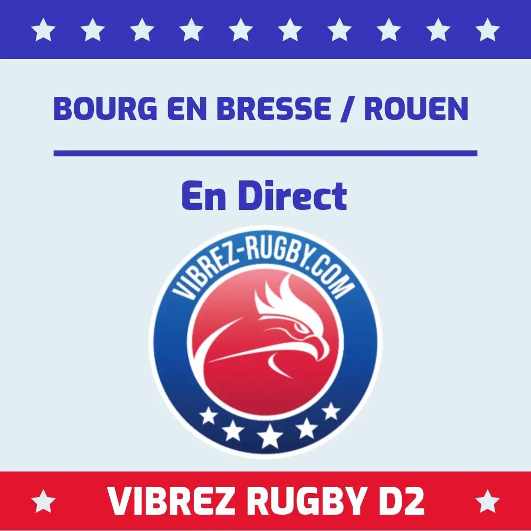Bourg en Bresse Rouen en direct