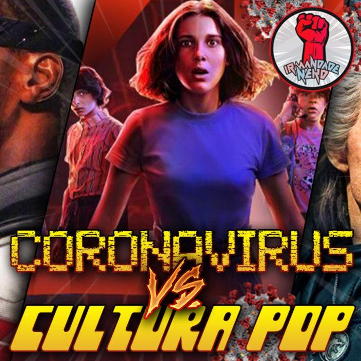Coronavírus vs. Cultura Pop – Parte 2 (Séries): Uma Ameaça Foi Detectada!