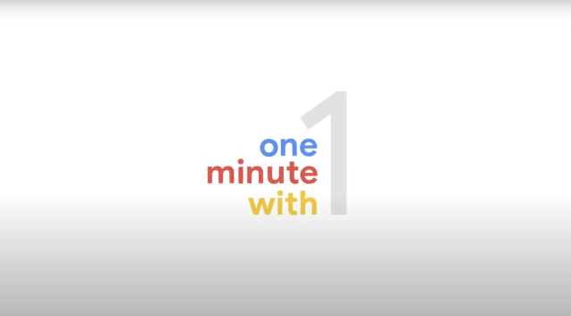 One Minute With – Think with Google