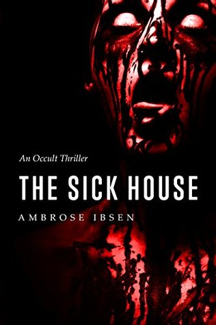the-sick-house-2