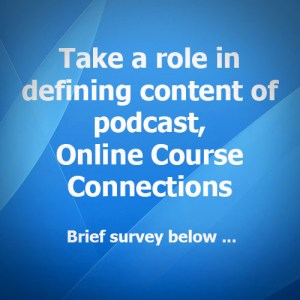 Graphic announcing the brief survey for Online Course Connections