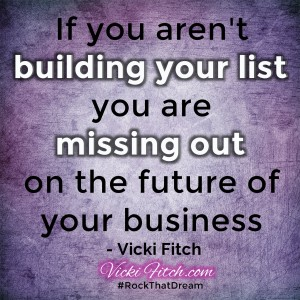 Email List Building Quote by Vicki Fitch