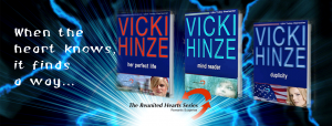 The Reunited Hearts Series, Vicki Hinze, Her Perfect Life, Mind Reader, Duplicity